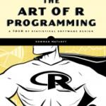 The Art of R Programming – Matloff (2011)